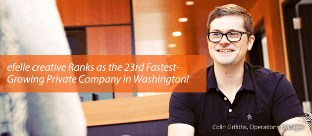efelle creative Ranks as the 23rd Fastest Growing Private Company in Washington
